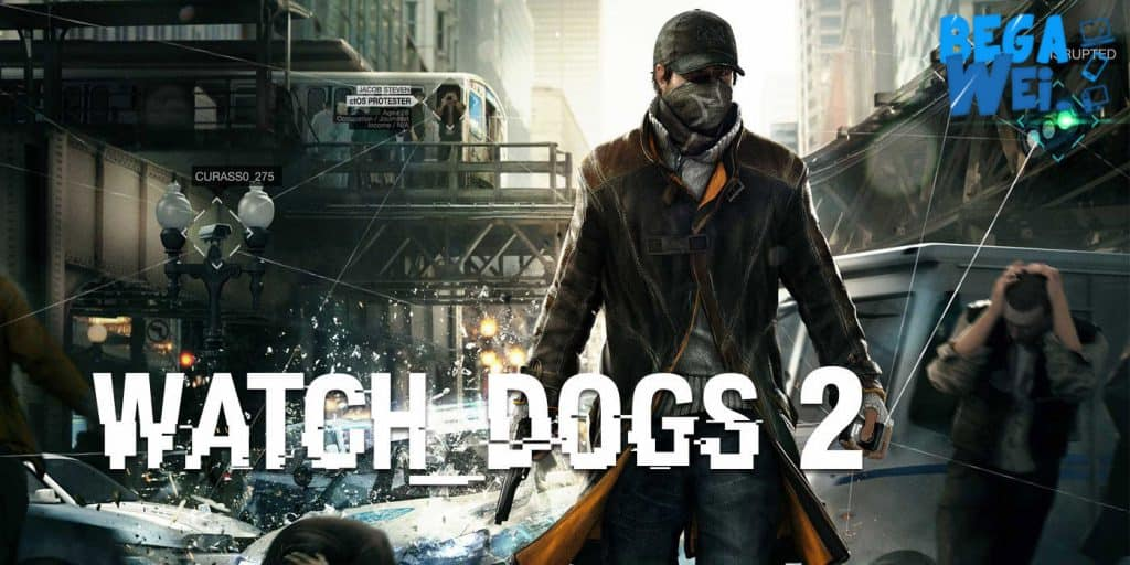 ubisoft janji watch dogs 2 bakal lebih inovatif